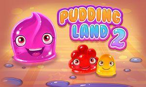 Pudding Land 2